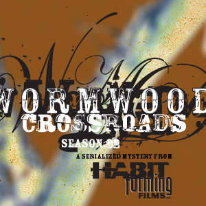 Wormwood Season 2: Crossroads