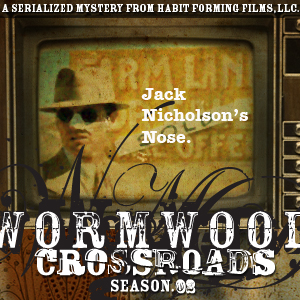 Wormwood Crossroads Episode 14