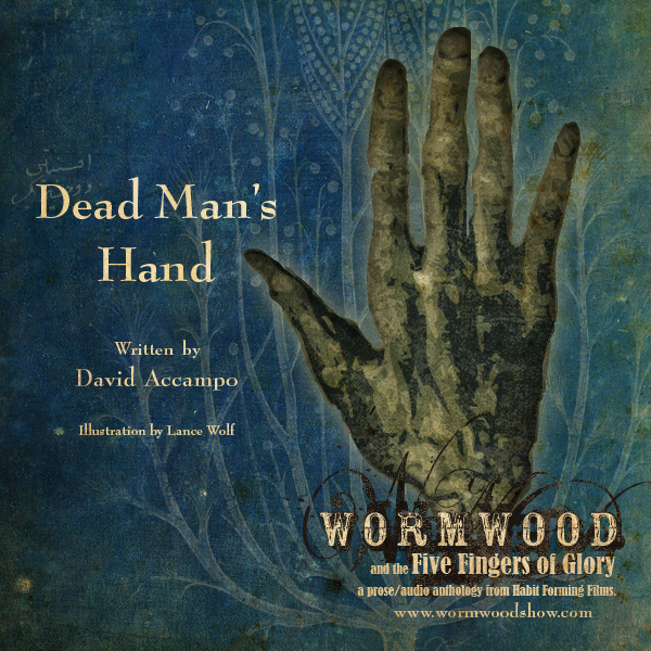 Wormwood & The Five Fingers of Glory: Dead Man's Hand
